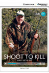 Shoot to Kill: Why We Hunt High Beginning