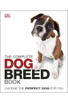 The Complete Dog Breed Guide