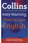 Collins Easy Learning. How to Use English