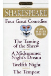 Four Great Comedies. The Taming of the Shrew. A Midsummer Night's Dream. Twelfth Night. The Tempest