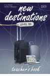 New Destinations. Level B2. Teacher's Book