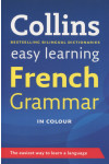 Collins Easy Learning. French Grammar