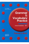 Grammar and Vocabulary Practice: B1: Theacher's Book