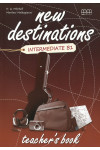 New Destinations. Intermediate B1. Teacher's Book