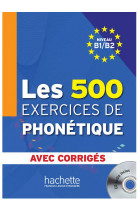 Купить - Книги - Les 500 Exercices Phone'tique B1/B2 (+ CD audio)