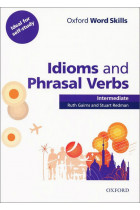 Купить - Книги - Oxford Word Skills: Idioms And Phrasal Verbs Intermediate Student Book With Key