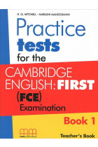 Купить - Книги - Practice Tests for the Cambridge English: First (FCE) Examination: Teacher's Book: Book 1