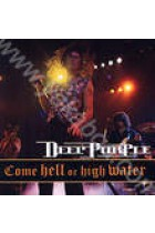 Купить - Музыка - Deep Purple: Come Hell or High Water