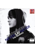 Купить - Музыка - Justin Bieber: Never Say Never - The Remixes