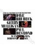 Купить - Музыка - Dave Brubeck: We're All Together Again For The First Time (Import)