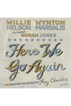 Купить - Музыка - Willie Nelson, Wynton Marsalis, Norah Jones: Here We Go Again: Celebrating The Genius Of Ray Charles (Import)