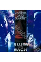 Купить - Музыка - The Modern Jazz Quartet: Blues on Bach (Import)