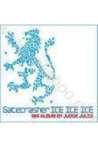 Купить - Музыка - Gatecrasher ICE ICE ICE. Mix Album by Judge Jules