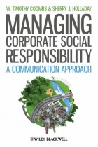 Купить - Книги - Managing Corporate Social Responsibility: A Communication Approach