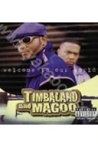 Купить - Музыка - Timbaland & Magoo: Welcome to Our World