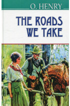 Купить - Книги - The Roads We Take and Other Stories