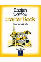 Купить - Книги - English Together. Starter Book. Teacher's Book
