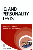 Купить - Книги - IQ and Personality Tests: Assess and Improve Your Creativity, Aptitude and Intelligence