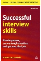 Купить - Книги - Successful Interview Skills: How to Prepare, Answer Tough Questions and Get Your Ideal Job