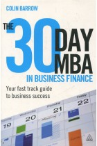Купить - Книги - The 30 Day MBA in Business Finance: Your Fast Track Guide to Business Success