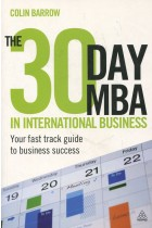Купить - Книги - The 30 Day MBA in International Business: Your Fast Track Guide to Business Success
