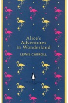 Купить - Книги - Alice's Adventures in Wonderland and Through the Looking Glass
