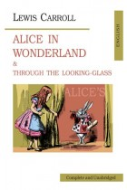 Купить - Книги - Alice in Wonderland & Through the Looking-Glass