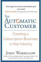 Купить - Книги - The Automatic Customer. Creating a Subscription Business in Any Industry