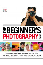 Купить - Книги - The Beginner's Photography Guide
