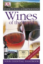 Купить - Книги - Eyewitness Companions: Wines of the World