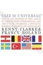 Купить - Музыка - Kenny Clarke & Francy Boland: Jazz Is Universal (Import)