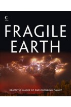 Купить - Книги - Fragile Earth: Dramatic Images of Our Changing Planet