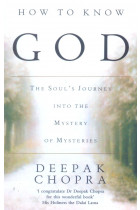 Купить - Книги - How to Know God: The Souls Journey into the Mystery of Mysteries