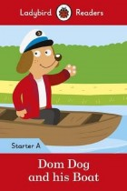 Купить - Книги - Dom Dog and his Boat. Ladybird Readers Starter Level A