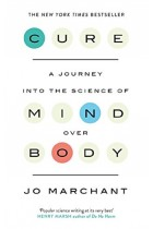 Купить - Книги - Cure: A Journey Into the Science of Mind over Body