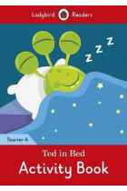 Купить - Книги - Ted in Bed Activity Book. Ladybird Readers Starter Level A