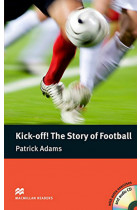 Купить - Книги - Kick Off! The Story of Football: Elementary Level (+ CD-ROM)