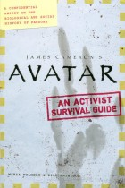 Купить - Книги - Avatar: The Field Guide to Pandora: A Confidential Report on the Biological and Social History of Pandora