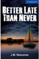 Купить - Книги - Better Late Than Never. Level 5. Upper Intermediate Book with Audio CDs