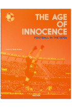 Купить - Книги - The Age of Innocence: Football in the 1970s
