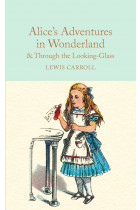 Купить - Книги - Alice's Adventures in Wonderland & Through the Looking-Glass: And What Alice Found There