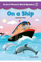 Купить - Книги - Oxford Phonics World Readers: Level 4: On a Ship