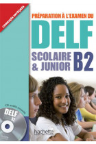 Купить - Книги - Preparation a L'Examen Du Delf Scolaire ET Junior: Livre B2 (+ CD audio)