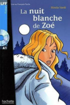 Купить - Книги - La Nuit blanche de Zoe (+ audio CD)