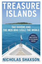 Купить - Книги - Treasure Islands. Tax Havens and the Men who Stole the World