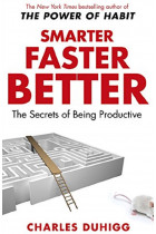 Купить - Книги - Smarter Faster Better: The Secrets of Being Productive