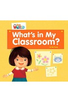 Купить - Книги - Our World Readers: What's in My Classroom? Big Book