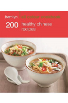 Купить - Книги - 200 Healthy Chinese Recipes