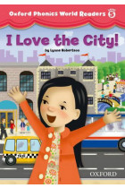 Купить - Книги - Oxford Phonics World Readers: Level 5: I Love the City!