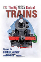 Купить - Книги - The Big Noisy Book of Trains